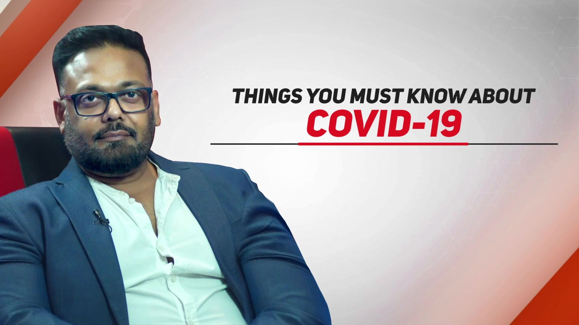 Things You Must Know About COVID-19
